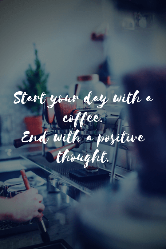 more inspirational coffee quotes that will boost your day